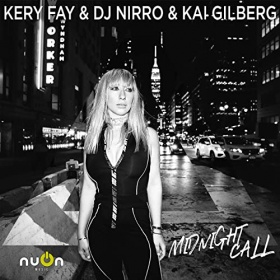 KERY FAY & DJ NIRRO & KAI GILBERG - MIDNIGHT CALL